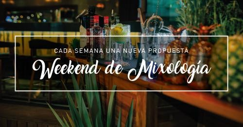 Weekend de Mixología!